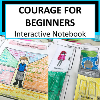 Courage for Beginners Interactive Notebook
