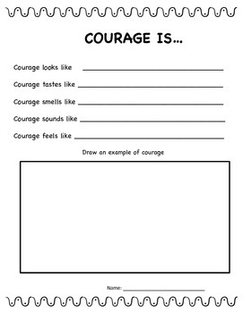 Courage is... Invisible Ideas critical and creative thinking and writing prompts