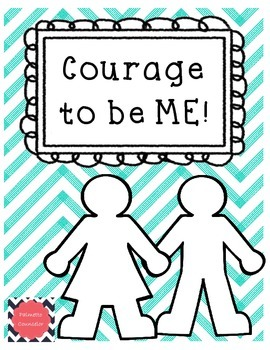 Courage to be ME! ASCA Aligned lesson and activity