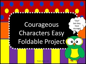 Courageous Character Foldable