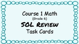 Course 1 (Grade 6) Math SOL Review Task Cards