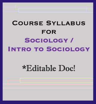 Course Syllabus for Sociology / Intro to Sociology . Handout
