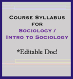 Course Syllabus for Sociology / Intro to Sociology . Handout