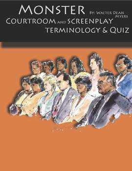 Courtroom and Screenplay Terms and Quiz for Monster by Walter Dean Meyer