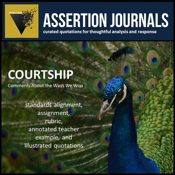 Courtship: Assertion Journal Prompts for Analysis & Argument