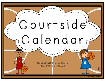 Courtside Calendar: A Basketball Themed Calendar Kit