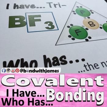 Covalent Bonding: I Have...Who Has...(English)