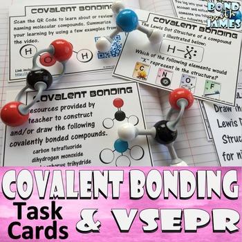 Covalent Compounds, Covalent Bonding & VSEPR (Molecular Geometry) Task Cards