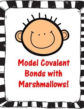 Covalent Bonds Marshmallow Activity
