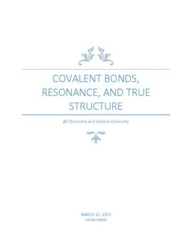 Covalent Bonds, Resonance, True Structure