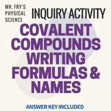 Covalent Compounds - Writing Formulas and Names