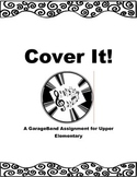 Cover It! GarageBand Assignment