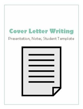 Cover Letter Writing Presentation, Company Research, & Cover Letter Template