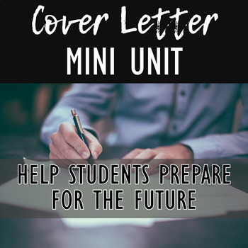 Cover Letter Writing Unit College Career Readiness