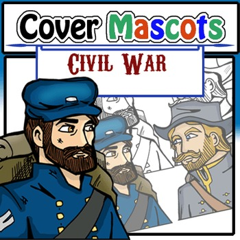 Cover Mascots: Civil War Soldiers(2 BW and 2 Color)!