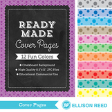Cover Pages - Ready Made - Chalkbaord frame - Polka Dots B