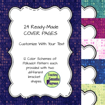 24 Ready-Made Cover Pages: Use for your TpT Products - Delicious Dots
