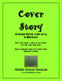 Cover Story - An Original One-Act Musical