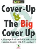 Addition + Probability = Fun: Cover Up & the Big Cover Up