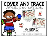 Cover and Trace: 2D Shapes