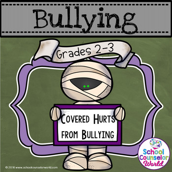 Covered Hurts from Bullying, Grades 2-3