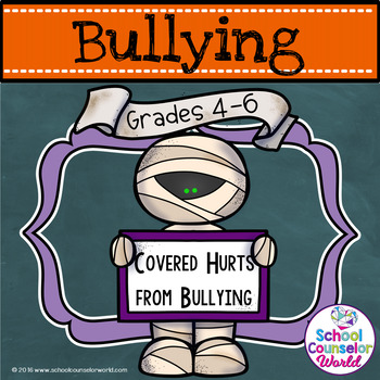 Covered Hurts from Bullying, Grades 4-6