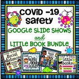 Covid - 19 Safety Bundle - Google Slide Shows and Little Books