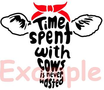 Cow Head whit Bandana Time spent with cows is never wasted SVG cowboy Farm 900S
