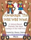 Cowabunga The Wild Wild West
