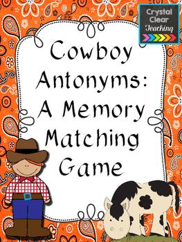 Cowboy Antonyms: A Matching Memory Game
