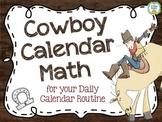 Cowboy Calendar Math Set for Daily Calendar Routine