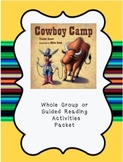 Cowboy Camp Reading Comprehension Packet & Assessment