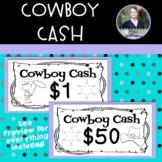 Cowboy Cash -  Classroom Money Rewards System/Incentives
