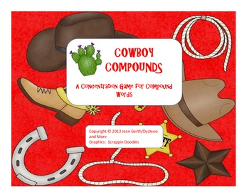Cowboy Compounds - An Activity to Practice Making and Reading Compound Words