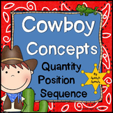 Cowboy Basic Concepts Speech Therapy: Sequence, Quantity & Positional Words