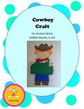 Cowboy Craft -Decorative Display for Bulletin Boards, Student Work, or Art