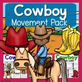 Cowboy Theme Movement Pack