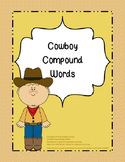 Cowboy Themed Compound Words