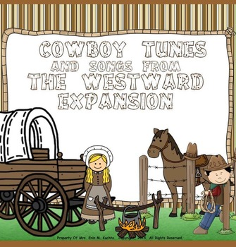 Cowboy Tunes & Songs from the Westward Expansion - A Collection (PPT Edition)