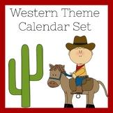 Western Theme Classroom | Calendar