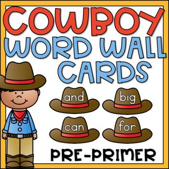 Word Wall Words Pre Primer Cowboy Theme Classroom Decor