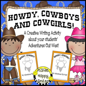 Cowboy Writing Activity ~ Howdy Cowboys and Cowgirls, Planet Happy Smiles