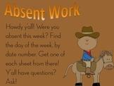 Cowboy absent work sign