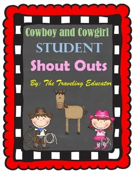Cowboy and Cowgirl Student Shout Outs