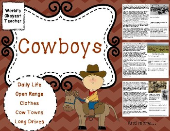 Cowboys: Long Drives, Cow Towns, Open Range, Daily Life, and Work