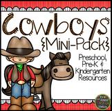 Cowboys: Preschool, Pre-K and Kindergarten Mini-Pack