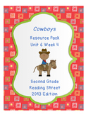 Cowboys, Reading Street Unit 6 Week 4 Resource Pack