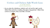 Cowboys and Chickens Fry Words 26-75