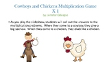 Cowboys and Chickens Multiplication Game
