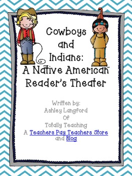 Cowboys and Indians: A Reader's Theater About Native Americans